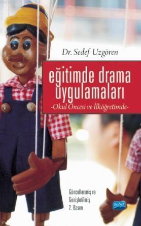 Eğitimde Drama Uygulamaları; Okul Öncesi ve İlköğretimde