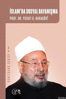 İslam'da Sosyal Dayanışma; Konferans Serisi - 9