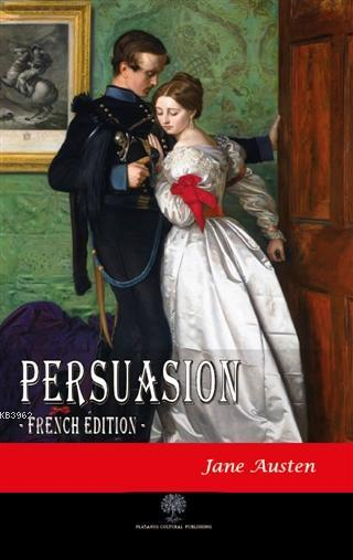 Persuasion; French Edition