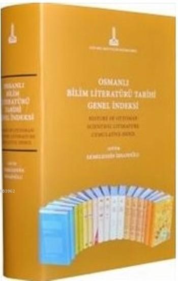 Osmanlı Bilim Literatürü Tarihi Genel İndeksi