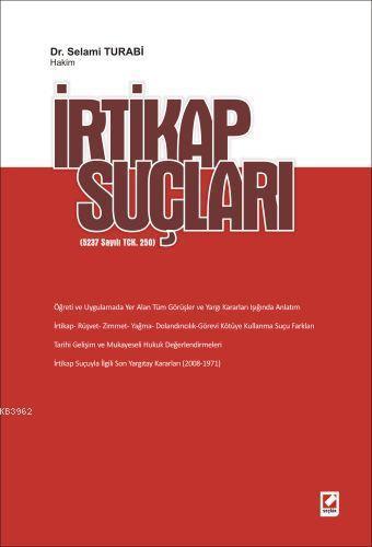 İrtikap Suçları; (5237 Sayılı TCK. 250)