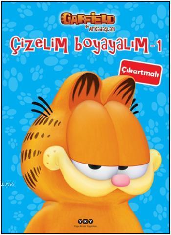 Çizelim Boyayalım 1; Garfield ile Arkadaşları (Çıkartmalı)