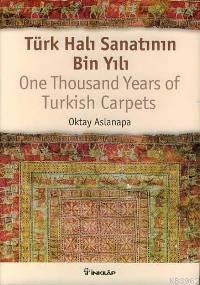 Türk Halı Sanatının Bin Yılı