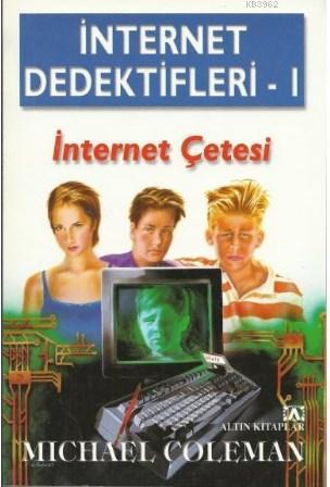 İnternet Dedektifleri 1 - İnternet Çetesi