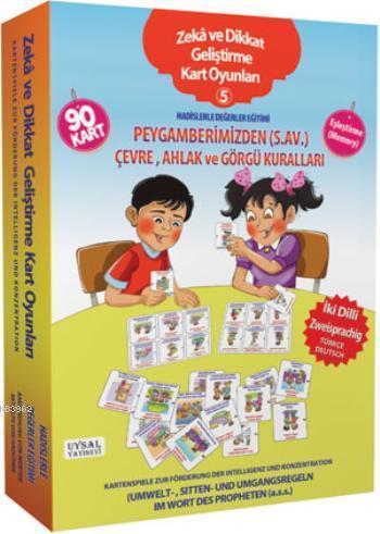 Zeka Ve Dikkat Geliş. Kart Oyunları -5- Hadislerle Değerler Eğitimi; (2 Dilli Türkçe ve Almanca)
