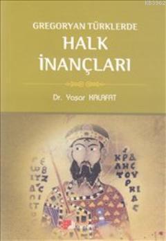 Gregoryan Türklerde Halk İnançları