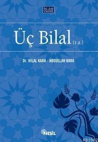 Üç Bilal (r.a.)