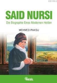 Die Biographie Eines Modernen Helden; Saıd Nursı (nur Dede - Almanca)