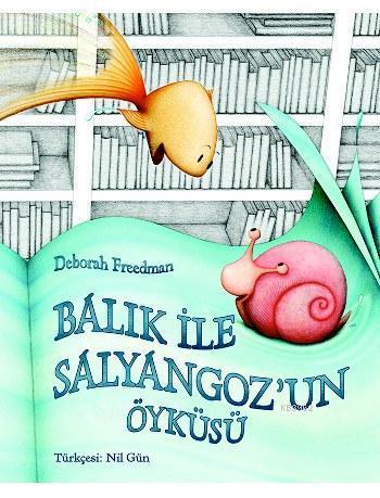 Balık ve Salyangoz'un Öyküsü