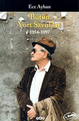 Bütün Yort Savul'lar!; 1954-1997 Toplu Şiirler