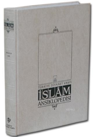 İslam Ansiklopedisi EK-1. Cilt (A-K)