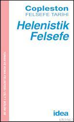 Helenistik Felsefe; Copleston Felsefe Tarihi