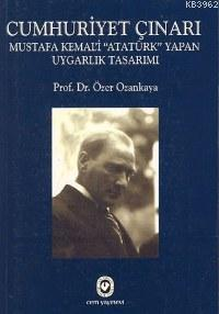 Cumhuriyet Çınarı; Mustafa Kemal'i