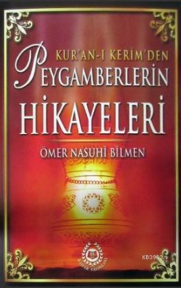 Kur'an-ı Kerim'den Peygamberlerin Hikayeleri