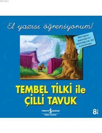 Tembel Tilki ile Çilli Tavuk - El Yazısı Öğreniyorum!