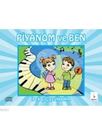 Piyanom ve Ben-1 +Eşlik CD'si