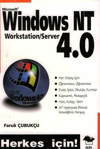 Windows NT 4.0; Herkes İçin!