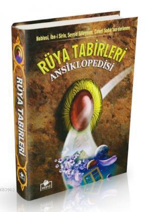 Rüya Tabirleri Asiklopedisi (1. Hamur-Ciltli)