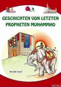 Geschıchten Von Letzten Propheten Muhammad