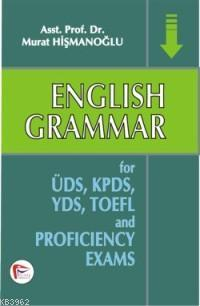 English Grammar; For ÜDS, KPDS, YDS, TOEFL