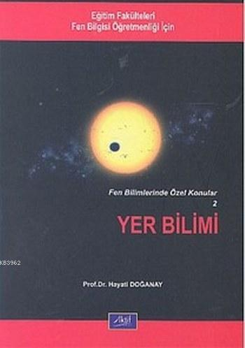 Yer Bilimi; Fen Bilimlerinde Özel Konular 2