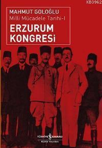 Erzurum Kongresi; Milli Mücadele Tarihi 1