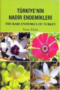 Türkiye'nin Nadir Endemikleri; The Rare Endemics Of Turkey