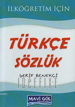 Mavi Göl Türkçe Sözlük; İlköğretim İçin