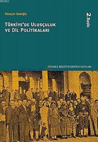 Türkiye'de Ulusçuluk ve Dil Politikaları (2.El)