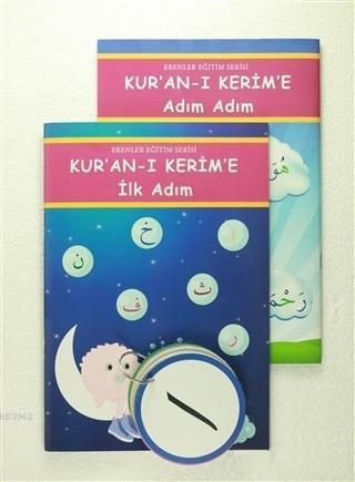 Kur'an-ı Kerim'e İlk Adım/ Adım Adım