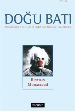 10. Sayı Binyılın Muhasebesi; Düşünce Dergisi Yıl: 3 / Sayı: 10 Şubat, Mart, Nisan 2000
