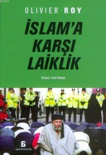 İslam'a Karşı Laiklik