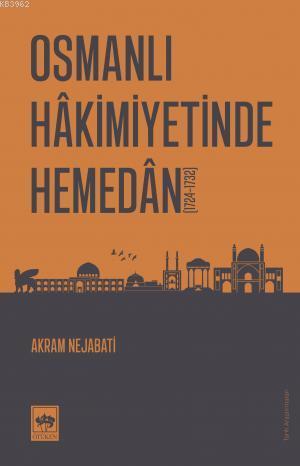 Osmanlı Hakimiyetinde Hemedan