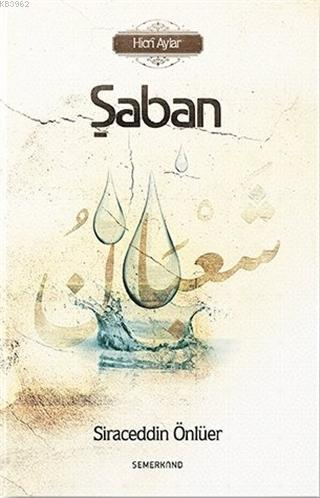 Şaban - Hicri Aylar