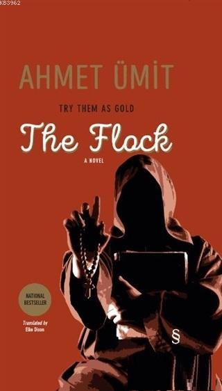 The Flock; Try Them As Gold