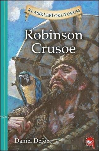 Robinson Crusoe - Klasikleri Okuyorum