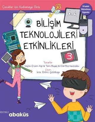 Çocuklar İçin Kodlamaya Giriş; Bilişim Teknolojileri Etkinlikleri 3