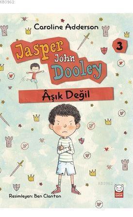 Aşık Değil - Jasper John Dooley 3