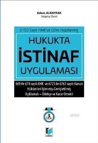 Hukukta İstinaf Uygulaması 6100 Sayılı HMK'ya Göre Hazırlanmış