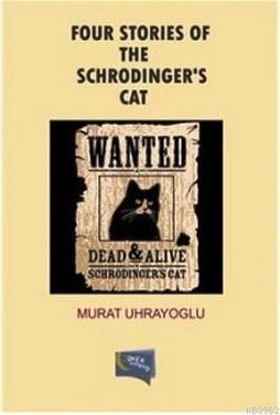 Four Stories Of The Schrodinger's Cat