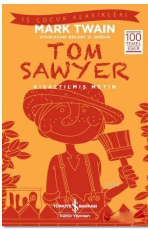 Tom Sawyer (Kısaltılmış Metin); 100 Temel Eser