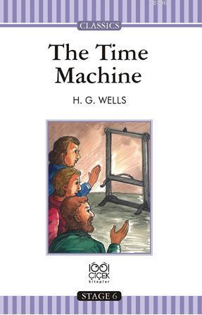 The Time Machine; Stage 6 Books