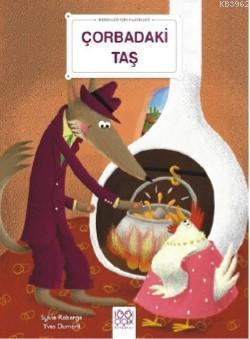Çorbadaki Taş; Bebekler İçin Klasikler