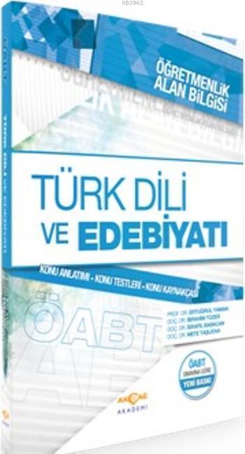 Türk Dili ve Edebiyatı - Öğretmenlik Alan Bilgisi; Konu Anlatım, Konu Testi, Konu Kaynakçası