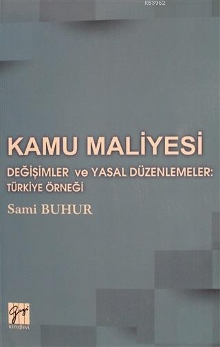 Değişimler ve Yasal Düzenlemeler: Türkiye Örneği