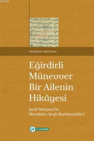 Münevver Bir Ailenin Hikâyesi; Şerîf Mehmedin Menâkıb-ı Şeyh Burhâneddîni