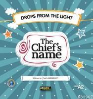 The Chief's Name; İngilizce Hikaye