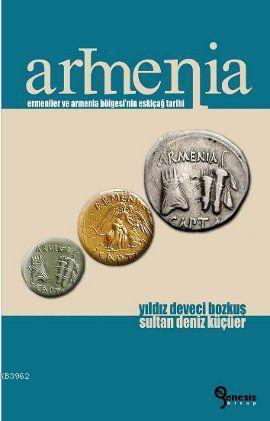 Armenia; Ermeniler ve Armenia Bölgesi'nin Eskiçağ Tarihi
