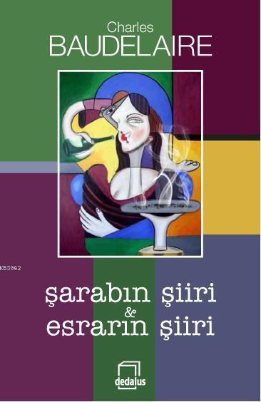 Şarabın Şiiri - Esrarın Şiiri
