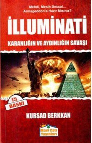 İlluminati; Karanlığın ve Aydınlığın Savaşı